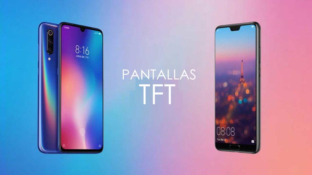 Pantallas TFT Xiaomi Huawei